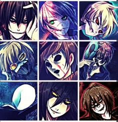 Jeff the killer,homicidal liu,ben drowned,ticci toby,masky,eyeless jack,slenderman,the pupeter(?),laughing jack (?)
