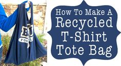 "WELCOME to ""Save My Sanity Saturday"" at One Good Thing By Jillee.where I attempt to avoid having a nervous breakdown by actually giving… Plastic Grocery Bags, Reusable Grocery Bags, Recycled T Shirts, Old T Shirts, Diy Tote Bag, Tote Bags, Sewing Projects, Diy Projects, Fun To Be One"