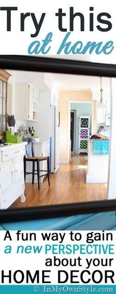 It's Fun and Free!  This simple Decorating-Trick will change how you view your  home and decor.