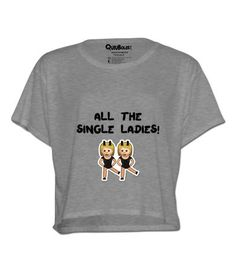 Diseño All The Single Ladies | Quiubolee