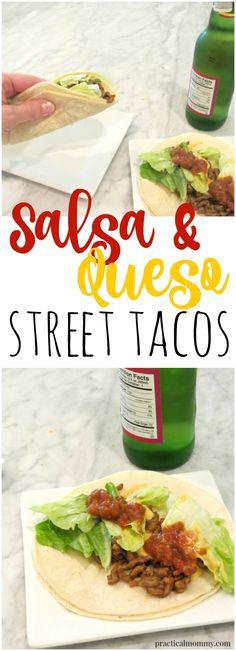 Salsa and Queso Street Tacos (aka Lazy Mom Tacos)