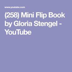 (258) Mini Flip Book by Gloria Stengel - YouTube