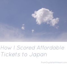 How I Scored Affordable Tickets to Japan