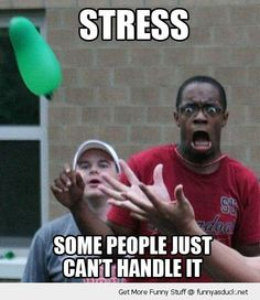 Can't Handle Stress