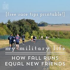 This fall use running as an excuse to meet and make new milspouse friends. #friendships #fallruns #running #militarylife #milspouse #milfam