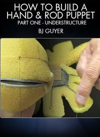 Learn to create hand - Learn to create hand & rod puppet understructures with BJ Guyer (THE --- Puppet Toys, Marionette Puppet, Sock Puppets, Puppet Show, Hand Puppets, Finger Puppets, Custom Puppets, Puppet Patterns, Toy Theatre