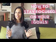How to stay connected to your goals.