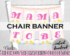 Baby Shower Pretty Rubber Duck Baby Chair Sign Mommy To Be CHAIR BANNER, Digital Download, Baby Shower Idea, Digital Print - rd001 #babyshowergames #babyshower