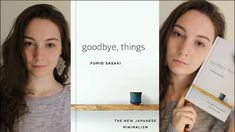 GOODBYE, THINGS - THE NEW JAPANESE MINIMALISM | MINIMALIST BOOK REVIEW - YouTube