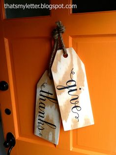 "That's My Letter: ""W"" is for Wood Tags, giant Thanksgiving front door decor"