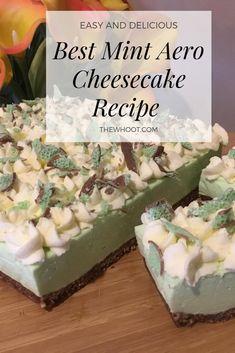 Best Mint Aero Cheesecake Recipe Ever Aero Cheesecake, Cheesecake Recipes, Dessert Recipes, Instapot Cheesecake, Dessert Ideas, Fun Desserts, Raspberry Smoothie, Apple Smoothies, Peppermint Crisp