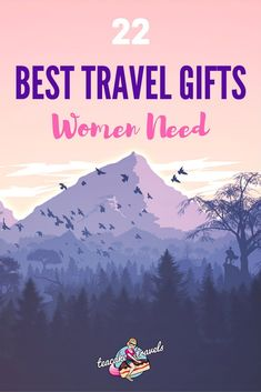Looking for the best travel gifts women want? There's something here for you whatever your budget!
