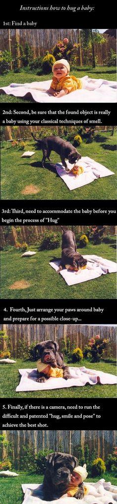 How to Hug a Baby hee hee
