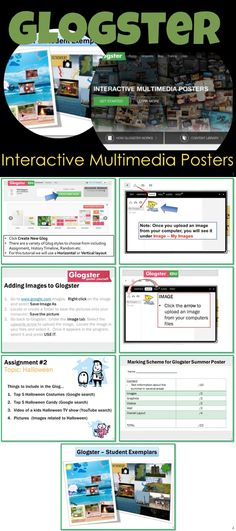 • Glogs are interactive posters loaded with text, graphics, music, and videos •	Instructions for using this poster program, screen shots with text bubbles, activities, student exemplars and a marking scheme are included in this lesson.
