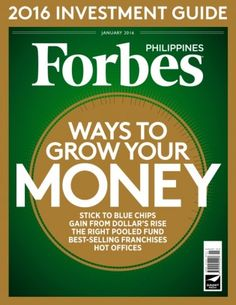 Forbes Philippines January 2016 digital magazine - Read the digital edition by Magzter on your iPad, iPhone, Android, Tablet Devices, Windows 8, PC, Mac and the Web.