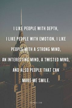 I like people with...