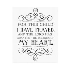 For This Child I Have Prayed Scripture Quote Gallery Wrapped Canvas. {{If God ever decides to bless me with a miracle child, this will be in their room}}
