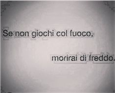 Italian Phrases, Italian Quotes, Words Quotes, Life Quotes, Sayings, Insta Bio, Clever Quotes, Magic Words, Expressions