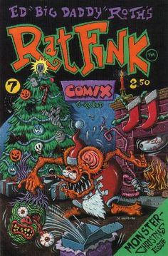 "ed ""Big Daddy"" Roth's Christmas comix featuring Rat Fink. Rat Fink, Ed Roth Art, Custom Metal Signs, Garage Art, Lowbrow Art, Airbrush Art, Big Daddy, Monster Art, Skull Art"