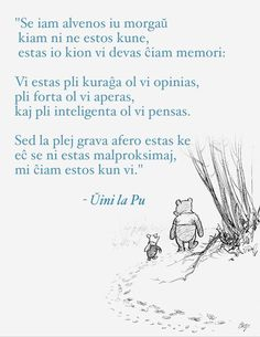 """""""If ever there is a tomorrow when we& not together, there is something you. Esperanto Language, Stronger Than You, New World Order, Pli, Always Remember, Learning, Words, Languages, Quotes"""