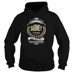 cool DABNEY Personalised Hoodies Tshirts UK/USA Check more at http://sendtshirts.com/funny-name/dabney-personalised-hoodies-tshirts-ukusa.html