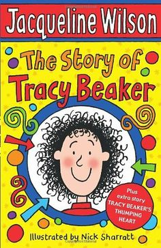 The Story of Tracy Beaker by Jacqueline Wilson, http://www.amazon.co.uk/dp/0440867576/ref=cm_sw_r_pi_dp_L1Spsb1VQ3T8K