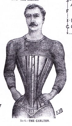 corset for men - of course most mens corsets during this period were to  make the men look like they had large chests (pidgeon chest) and an elegant waistline, not so exaggerated as this.