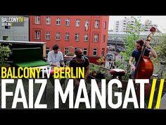 FAIZ MANGAT bei BalconyTVBerlin  https://www.balconytv.com/berlin https://www.facebook.com/BalconyTVBerlin