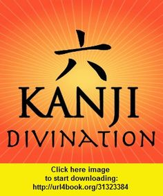 Kanji Divination, iphone, ipad, ipod touch, itouch, itunes, appstore, torrent, downloads, rapidshare, megaupload, fileserve