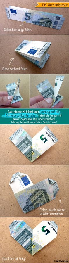 DIY Geldschein Origami Herz money heart - www.kreativliste.de (Diy Gifts Birthday)