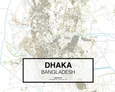 Daca - Bangladesh. Download CAD Map city in dwg ready to use in Autocad. www.mapacad.com