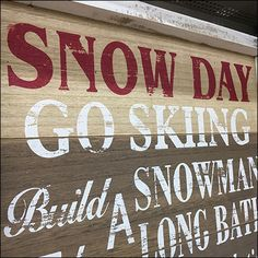 On the off chance your store does not open due to inclement weather, why not get Snow Day Signage At Michaels? I find the chain good for more than crafts Go Skiing, Signage, Literature, Stationery, Snow, Crafts, Literatura, Manualidades, Paper Mill