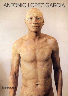 アントニオ・ロペス・ガルシア Antonio Lopez Garcia: Paintings, Sculptures and Drawings: 1965-1986 1986年/Marlborough 英語版