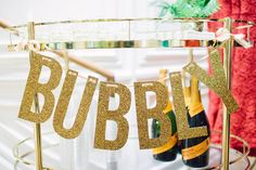 "Gold Glitter ""BUBBLY"" Banner Garland - perfect for weddings or bridal showers"