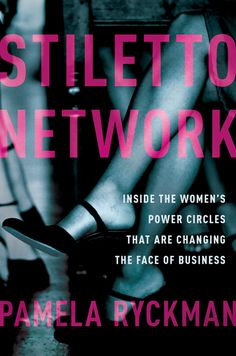 'Stiletto Network': Learning the secrets of the successful businesswoman