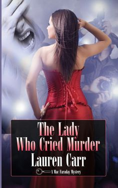 {Review} The Lady Who Cried Murder by Lauren Carr (Mac Faraday Mystery #6)