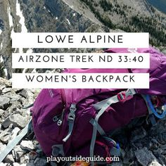 Lowe Alpine Airzone Trek ND 33:40 Women's Backpack Review : Play Outside Guide