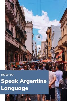 Brush up on your Spanish when you travel to Argentina with this blog that will teach you how to speak Argentina's Spanish. Spanish Culture, Spanish Words, Argentina Travel, Learning Spanish, Traveling By Yourself, Language, Teaching, Blog, Learn Spanish