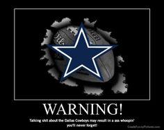 Warning!  Cowboy fan for life.