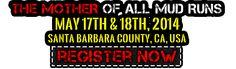 Thanks for Signing Up! - American Hot Shots Extreme Run - Mother of All Mud Runs - Santa Barbara County, CA
