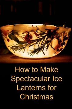 Ice lanterns, Spectacular Christmas Decorations – An Easy Tutorial! How to make ice lanterns for Christmas – a total show stopper! We love making these all natural Christmas decorations every year and leave them outside to help Santa find us! Pagan Christmas, Natural Christmas, Christmas Makes, Handmade Christmas, Christmas Crafts, Christmas Ideas, Christmas 2017, Outside Christmas Decorations, Christmas Lanterns