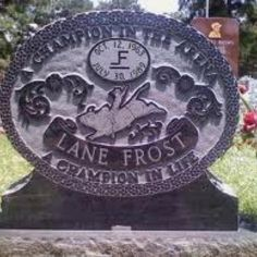 Lane Frost...gone much too soon! I only live about 30 mins away from this grave site and have always wanted to go up and find it.