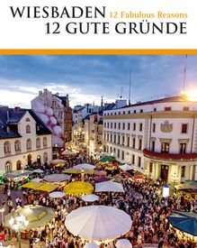 12 Fabulous Reasons to visit Wiesbaden. Reason # 13 - The US ARMY is sending us there! Woot!