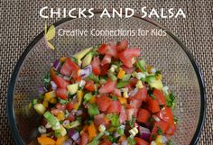 Chicks and Salsa is a silly story about chickens who are tired of their bland chicken feed. Make a literacy connection by making salsa.  ~Creative Connections for Kids #salsa