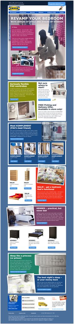 IKEA's emails are long and informative - an extension of their brochure...