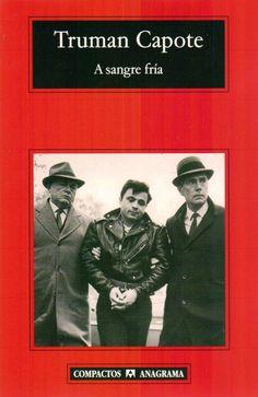 """A caballo entre la literatura y la realidad, Truman Capote escribe """"A sangre fría"""". Obra compleja que produce sentimientos encontrados en el lector, para lo sencillo queda Paulo Coelho..."""