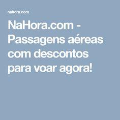 NaHora.com - Passagens aéreas com descontos para voar agora!