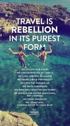 Travel is rebellion in it's purest form #travel #quotes