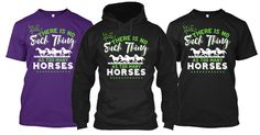 THERE IS NO SUCH THING AS TOO MANY HORSES!  Share with a friend if this describes them.  Just Click the link.  https://teespring.com/716705 https://teespring.com/716705