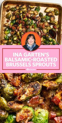I Tried Ina Garten's Balsamic-Roasted Brussels Sprouts - Food to try. - I Tried Ina Garten's Balsamic-Roasted Brussels Sprouts — Celebrity Recipe Showdown Roasted Sprouts, Roasted Brussels Sprouts, Balsamic Brussel Sprouts Bacon, Brussel Sprout Soup, Shaved Brussel Sprout Salad, Brussle Sprouts, Tartiflette Recipe, Eat Better, Veggie Side Dishes